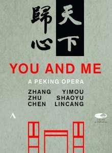 Zhu Shaoyu (20. Jahrhundert): You and Me - A Peking Opera, 2 DVDs