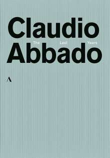 Claudio Abbado - The Last Years, 6 DVDs