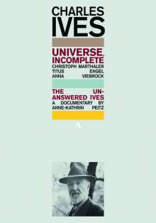 Charles Ives (1874-1954): Universe,Incomplete, 2 DVDs