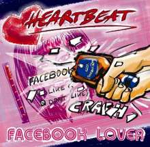 Heartbeat: Facebook Lover, CD