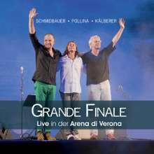 Werner Schmidbauer, Pippo Pollina & Martin Kälberer: Grande Finale: Live in der Arena di Verona 2013, 2 CDs