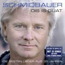 Werner Schmidbauer: Ois is guat: Die besten Lieder aus 35 Jahren, 2 CDs