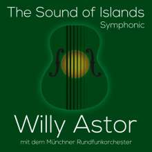 Willy Astor: The Sound Of Islands - Symphonic, CD