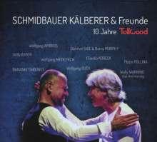 Schmidbauer & Kälberer: 10 Jahre Tollwood (Live), CD