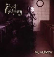 Ghost Machinery: Evil Undertow, CD