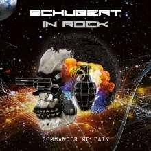 Schubert In Rock: Commander Of Pain, CD
