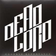 Dead Lord: Goodbye Repentance (White Vinyl), LP