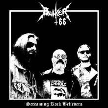 Bunker 66: Screaming Rock Believers (Limited Edition) (Grey Vinyl), LP