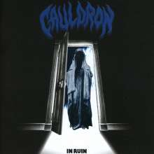 Cauldron: In Ruin, CD