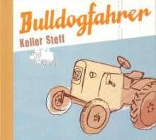 Keller Steff (Stephan Keller): Bulldogfahrer, CD