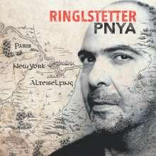 Ringlstetter: PNYA (Paris, New York, Alteiselfing), LP