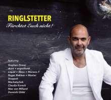 Ringlstetter: Fürchtet euch nicht!, CD