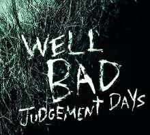 WellBad (Daniel Welbat): Judgement Days, CD
