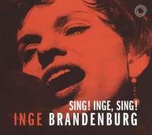 Inge Brandenburg (1929-1999): Sing! Inge, sing!, CD