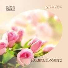 Dr. Heinz Tölle: Blumenmelodien 2, CD