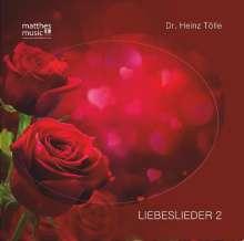 Dr. Heinz Tölle & Ronny Matthes: Liebeslieder 2, CD
