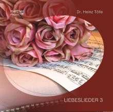 Dr. Heinz Tölle & Ronny Matthes: Liebeslieder 3, CD