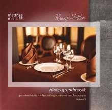 Ronny Matthes: Hintergrundmusik Vol. 1 - Gemafreie Musik zur Beschallung von Hotels und Restaurants, CD