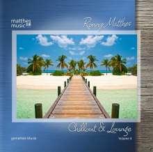 Ronny Matthes: Chillout & Lounge Vol. 4 - Gemafreie Musik für Bars, Hotels und zur Videovertonung (Jazz, Chillout, Ambient & Piano Lounge), CD