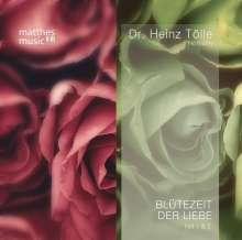 Dr. Heinz Tölle: Blütezeit der Liebe (Teil 1 & 2) - Gedichte von Heinz Tölle (gelesen von Sabine Murza mit der Klaviermusik von Pianist: Ronny Matthes), 2 CDs