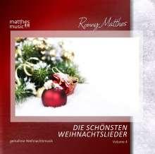 Ronny Matthes: Die schönsten Weihnachtslieder Vol. 4 - Gemafreie instrumentale Weihnachtsmusik (inkl. Klaviermusik zum Fest), CD