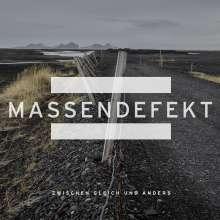 Massendefekt: Zwischen gleich und anders (Special Edition), CD