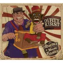 Dirty Kirst: Absence Makes The Music Faster, CD