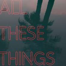 Thomas Dybdahl: All These Things, CD