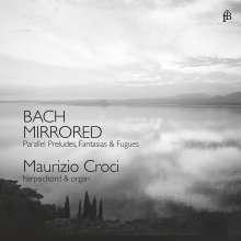 "Johann Sebastian Bach (1685-1750): Cembalowerke & Orgelwerke ""Bach Mirrored"", CD"