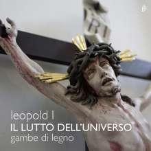 """Leopold I. (1640-1705): Attione sacra per lo Santo Sepolcro """"Il Lutto dell'Universo"""" (Wien 1668), CD"""