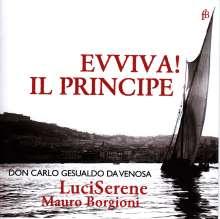 """Carlo Gesualdo von Venosa (1566-1613): Madrigale """"Evviva! Il Principe"""""""", CD"""