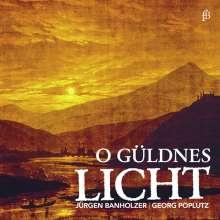 Jürgen Banholzer - O Güldnes Licht, CD