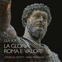 "Giovanni Lorenzo Lulier (1662-1700): Kantate ""La Gloria, Roma e Valore"" (1700), CD"