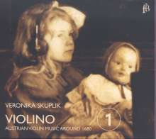Veronika Skuplik - Violino 1 (Violinmusik aus Österreich um 1680), CD