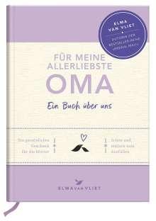 Elma Van Vliet: Für meine allerliebste Oma, Buch