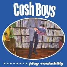 """Cosh Boys: Cosh Boys Play Rockabilly, Single 7"""""""