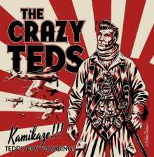 "The Crazy Teds: Kamikaze Teddy Boy Bombing, Single 7"""