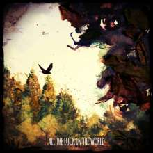 All The Luck In The World: All The Luck In The World (180g) (LP + CD), LP
