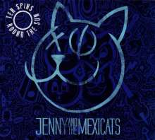 Jenny & The Mexicats: Ten Spins Round The Sun (10-Year-Anniversary-Edition), CD