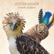 Köster & Hocker: Fremde Feddere, 2 LPs und 1 CD