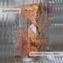 Frank J. Witte: Junctions, CD