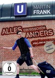 Martin Frank: Alles ein bisschen Anders - Vom Land in D'Stadt, DVD
