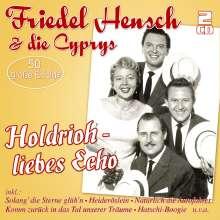 Friedel Hensch & Die Cyprys: Holdrioh - liebes Echo, 2 CDs