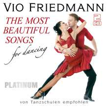 Vio Friedmann: The Most Beautiful Songs For Dancing (Platinum), 2 CDs