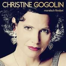 Christine Gogolin: Moralisch flexibel, CD