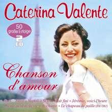 Caterina Valente: Chanson D'Amour: 50 große Erfolge, 2 CDs