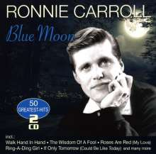 Ronnie Carroll: Blue Moon: 50 Greatest Hits, 2 CDs
