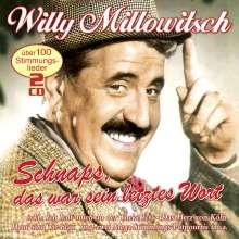 Willy Millowitsch: Schnaps,Das War Sein Letztes Wort, 2 CDs