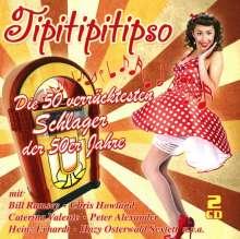 Tipitipitipso: Die 50 verrücktesten Schlager der 50er Jahre, 2 CDs