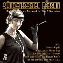 Sündenbabel Berlin: Berliner Revue- und Tanzmusik der 20er und 30er Jahre, 2 CDs